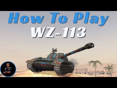 How To Play WZ 113 | WoT Blitz