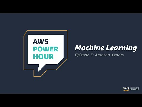 Get Started with Machine Learning | AWS Power Hour: Machine Learning | Episode 5: Amazon Kendra