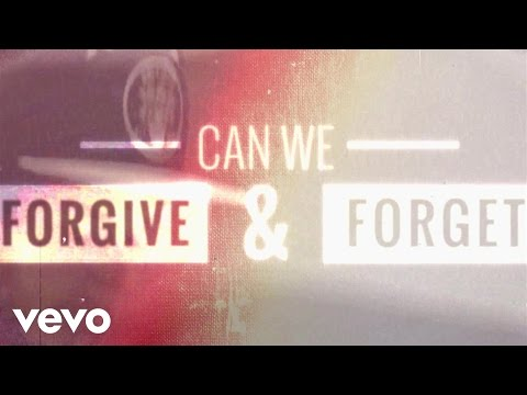 Forgive and Forget Lyric Video