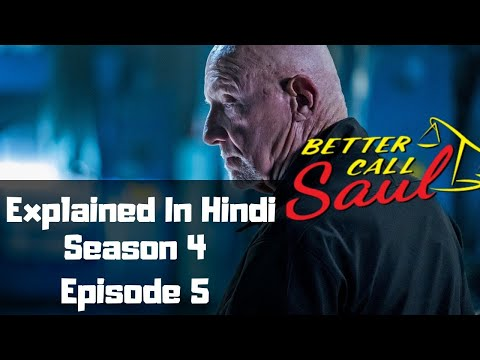 Better Call Saul Season 4  Episode 5 Explained In Hindi