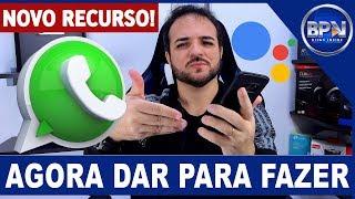 Baixar whatsapp - Olha o que vai dar para fazer no WhatsApp USANDO o Google Assistente, SENSACIONAL!