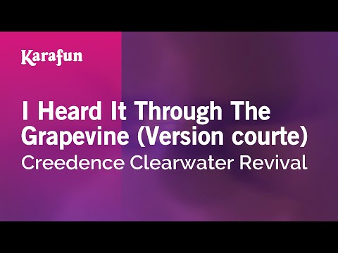 Karaoke I Heard It Through The Grapevine (Short version) - Creedence Clearwater Revival *