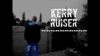 Video Kerry Ruiser - Svět mýma očima