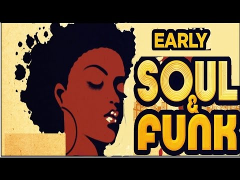 Early Soul & Funk - The Best Of (видео)