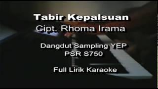 Video Tabir Kepalsuan Rhoma Irama Karaoke Yamaha PSR S750 MP3, 3GP, MP4, WEBM, AVI, FLV November 2018