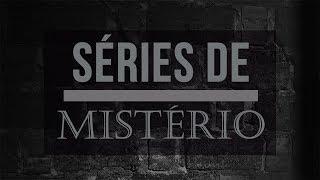 Séries de mistério Top 5. Reuni cinco séries que envolvem algum tipo de mistério. Os temas são variados então, provavelmente, você achará uma que se encaixa no seu gosto pessoal! Clica e deixa seu joinha! ;)