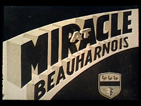 Miracle at Beauharnois