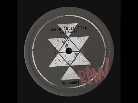 Mason Collective - Mars Bar (Original Mix)