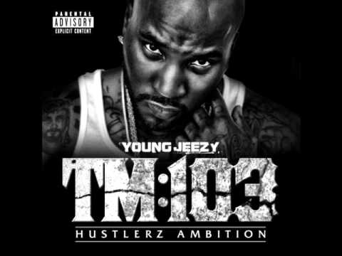 Young Jeezy - Way Too Gone (Feat. Future)