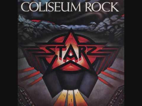STARZ - Coliseum Rock - It's A Riot