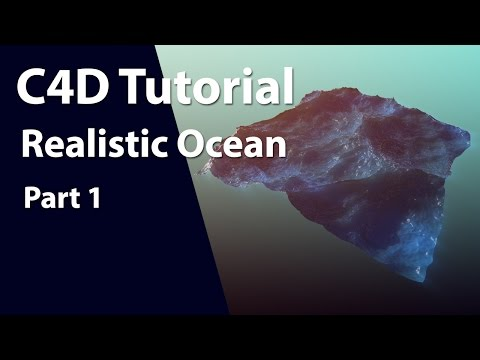 Realistic Ocean Tutorial In Cinema 4D Using HOT4d
