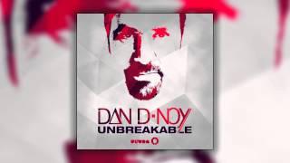 Dan D-Noy - Unbreakable (DANK Radio Edit) [Cover Art]