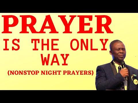 Prayer is the Only Way | Midnight Prayers - Dr Olukoya