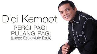 Didi Kempot - Lungo Esuk Mulih Esuk (Pergi Pagi Pulang Pagi) (Official Music Video)