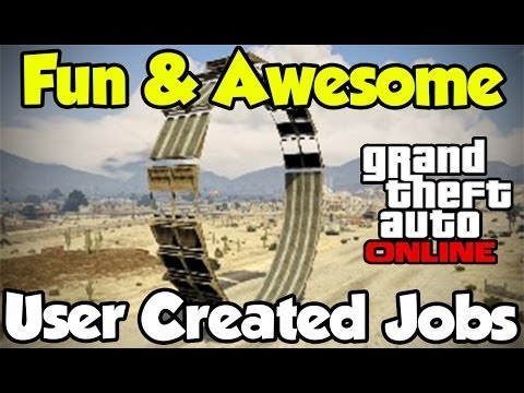 GTA 5 Online – 3 Fun & Awesome User Created Jobs Showcase (Hot Wheels, Looping & High Jump) [GTA V]