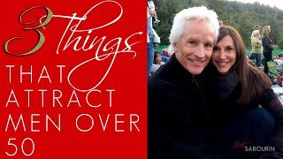 Video Law of Attraction: 3 Things that Attract Men 50 and Up!   Engaged at Any Age   Jaki Sabourin MP3, 3GP, MP4, WEBM, AVI, FLV Agustus 2019