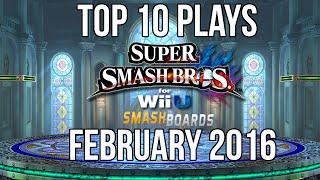 Super Smash Bros Wii U Top 10 Plays of February 2016 (EMG)