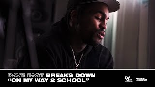 """Dave East - """"On My Way 2 School"""" (Deciphered)"""