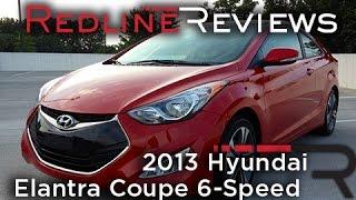 Redline Review: 2013 Hyundai Elantra Coupe 6-Speed