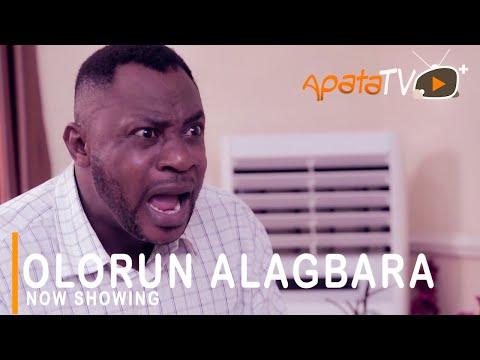 Olorun Alagbara Latest Yoruba Movie 2021 Drama Starring Odunlade Adekola   Bose Aregbesola   Sanyeri