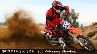 1. MotoUSA 2013 KTM 250 SX-F Motocross Shootout