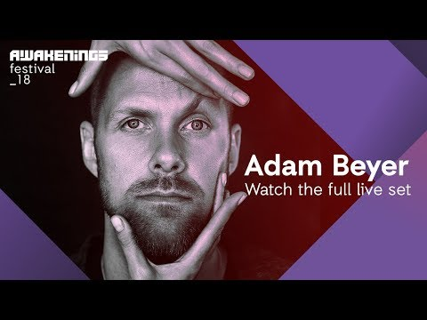 Awakenings Festival 2018 Sunday - Liveset Adam Beyer @ Area V