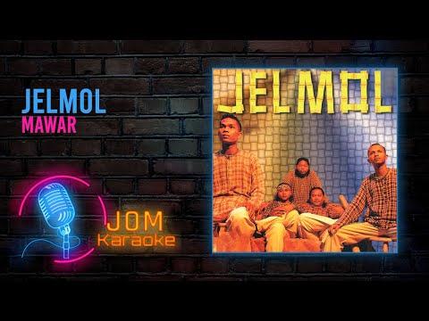 Jelmol - Mawar (Official Karaoke Video)
