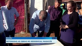 Bauru: obras no residencial Manacás são retomadas depois de quatro anos paradas