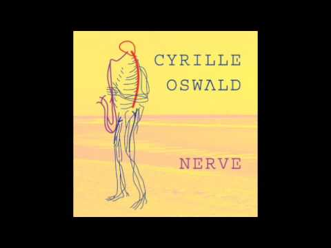 Cyrille Oswald Quartet - Five Wives