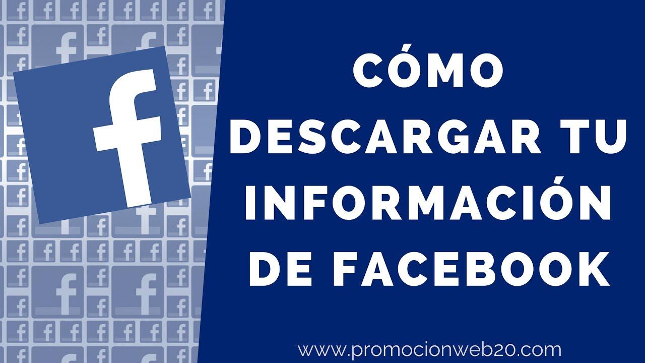 Cómo Descargar Tu Información de Facebook – Video Tutorial