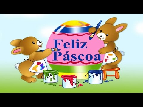Mensagens lindas - Feliz Páscoa   Linda Mensagem de Páscoa para a Família e Amigos