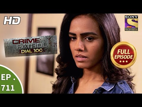 Crime Patrol Dial 100 - Ep 711 - Full Episode - 12th February, 2018