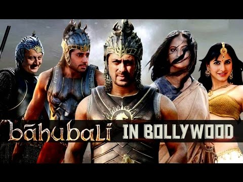 Bollywood Version Of Bahubali