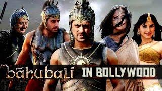 Bollywood Version Of Bahubali