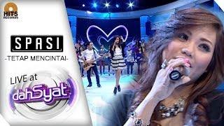 [LIVE] SPASI - Tetap Mencintai at DahSyat Musik Video