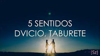 Dvicio, Taburete - 5 Sentidos (Letra)