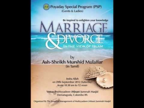 Marriage & Divorce   The View of Islam   Tamil Lecture