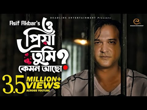 Download O Priya Tumi Kemon Acho | ASIF AKBAR | Official Music Video | New Song 2018 HD Mp4 3GP Video and MP3