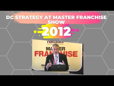 DC Strategy At Master Franchise Show 2012