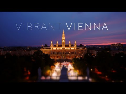 Vibrant Vienna (4k, Time Lapse, Tilt-Shift)