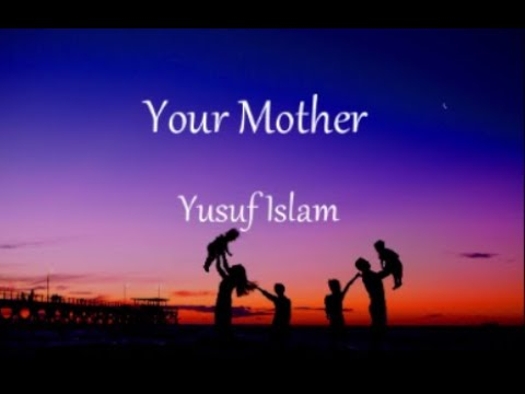 Your Mother Yusuf Islam