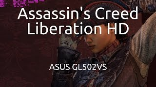 Gameplay of Assassin's Creed: Liberation on the ASUS GL502VS running the nVidia GTX 1070.Captured with nVidia GeForce Experience.Twitter: https://twitter.com/IVIauriciusInstagram: https://www.instagram.com/IVIauriciusFacebook: https://www.facebook.com/IVIauriciusSteam: http://steamcommunity.com/id/IVIauriciusPatreon: https://www.patreon.com/IVIauriciusPayPal Donate: https://goo.gl/yvOyR1ASUS GL502VS Specs:Intel Core i7 6700HQ32GB 2133Mhz DDR4 RAM1TB Crucial MX300 m.2 SSD2TB Seagate 5400RPM HDDnVidia GTX 1070Settings:Max Settings1920x1080GSync Disabled