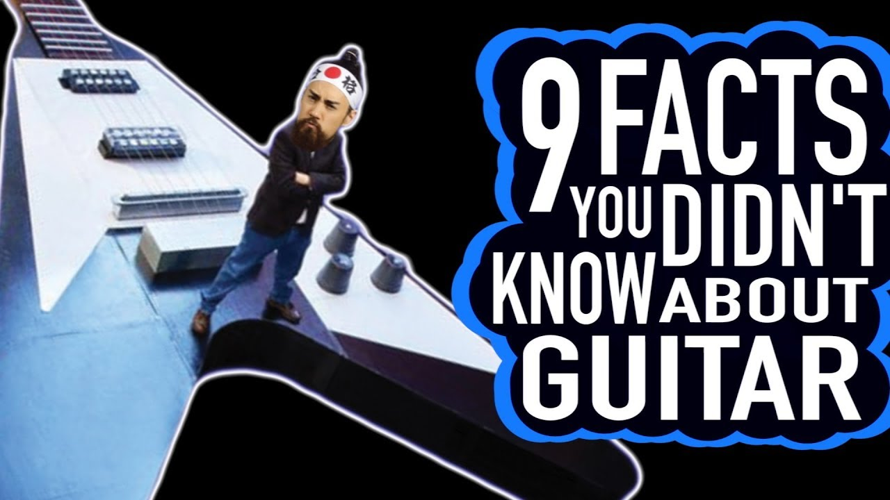 Guitar Facts You DIDN'T Know
