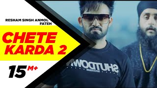 Video Chete Karda 2 (Full Song) | Resham Singh Anmol Feat Fateh | Latest Punjabi Song 2017 | Speed Records download in MP3, 3GP, MP4, WEBM, AVI, FLV January 2017