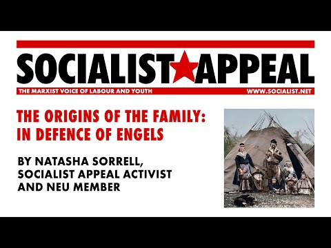 The origins of the family - in defence of Engels