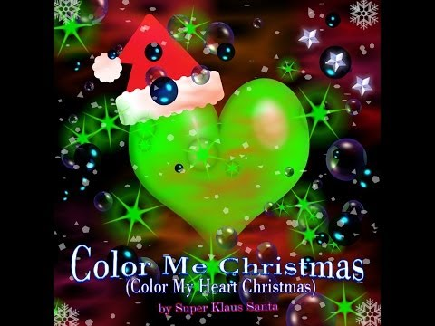 Color Me Christmas (Color My Heart Christmas)