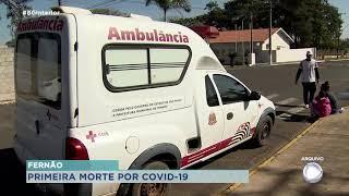 Fernão registra a primeira morte por Covid-19 no município