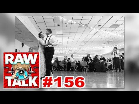 The Wedding Photographer was a NO SHOW: RAWtalk 156 (видео)