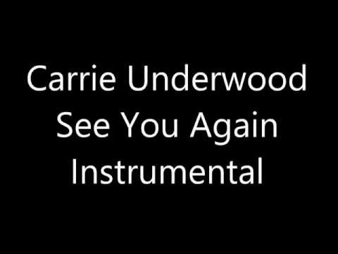 Carrie Underwood - See You Again [Instrumental]