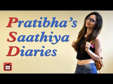 Pratibha's 'Saathiya' diaries